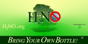 H2NO.org - Bring Your Own Bottle - Help Protect The Environment!